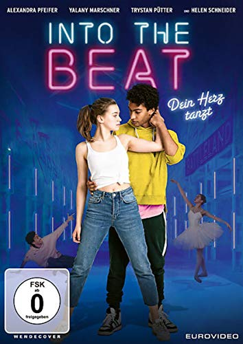 Into the Beat - Dein Herz tanzt