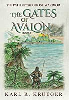 The Gates of Avalon: Path of the Ghost Warrior