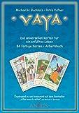 Vaya: das Arbeitsbuch zu den universellen Karten für ein erfülltes Leben
