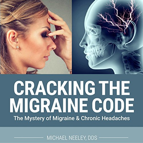 Cracking the Migraine Code audiobook cover art