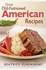 Great Old-fashioned American Recipes Paperback