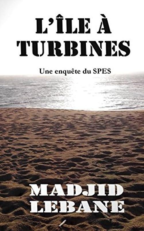 農場チェリー主にL'?le à turbines: Une enquête du SPES