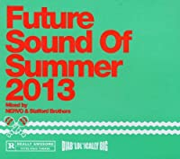 Future Sounds of Summer 2013-Mixed By Nervo & St