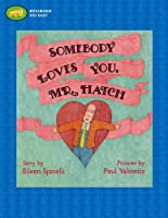 Somebody Loves You, Mr. Hatch (Stories to Go!)