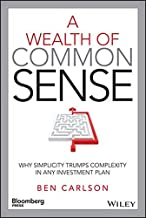 A Wealth of Common Sense: Why Simplicity Trumps Complexity in Any Investment Plan (Bloomberg)