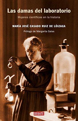 Las damas del laboratorio: Mujeres científicas en la historia (Ciencia y Tecnología)