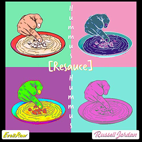 Hummus Re-Sauce (feat. Evo2Raw) [Explicit]