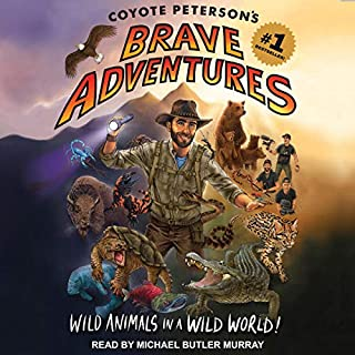 Coyote Peterson's Brave Adventures     Wild Animals in a Wild World              By:                                                                                                                                 Coyote Peterson                               Narrated by:                                                                                                                                 Michael Butler Murray                      Length: 4 hrs and 22 mins     Not rated yet     Overall 0.0
