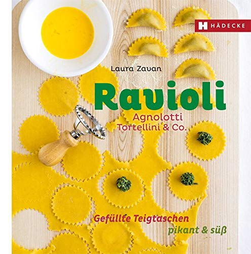 Ravioli, Agnolotti, Tortellini & Co.: Gefüllte Teigtaschen pikant & süß (Genuss im Quadrat)