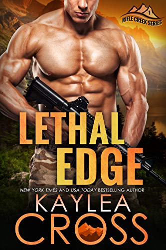 Lethal Edge (Rifle Creek Series Book 1) by [Kaylea Cross]