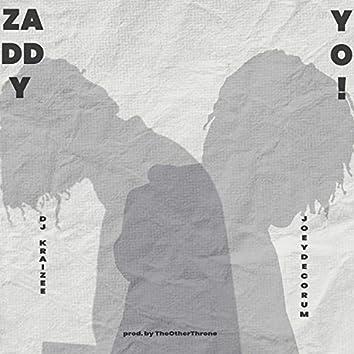 Zaddy Yo (feat. Joeydecorum)