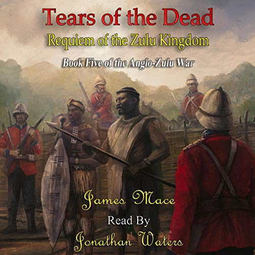 Tears of the Dead: Requiem of the Zulu Kingdom cover art