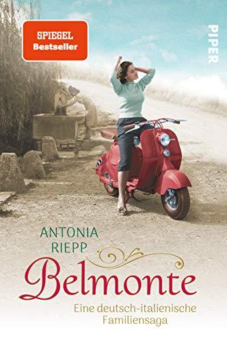 Belmonte: Eine deutsch-italienische Familiensaga