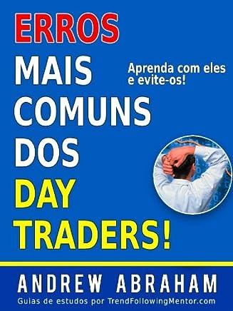 Erros Mais Comuns Cometidos Por Traders! ( Trend Following Mentor)