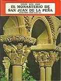 El monasterio de San Juan de la Pena (Coleccion iberica)