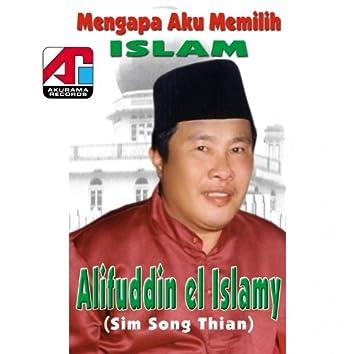 Mengapa Aku Memilih Islam