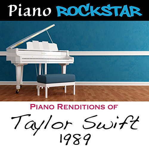 Piano Renditions of Taylor Swi