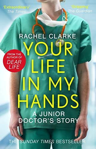 Dear Life by Rachel Clarke