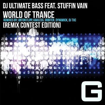 World of Trance [Remix Contest Edition]
