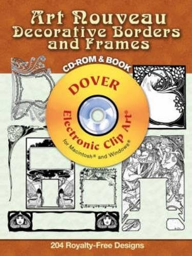 Compare Textbook Prices for Art Nouveau Decorative Borders and Frames CD-ROM and Book Dover Electronic Clip Art PAP/CDR Edition ISBN 9780486998602 by Carol Belanger Grafton