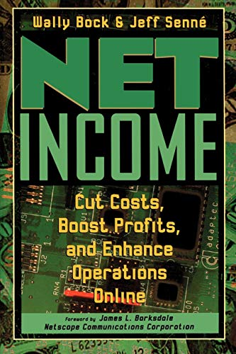 Net Income: Cut Costs, Boost Profits, and Enhance Operations Online