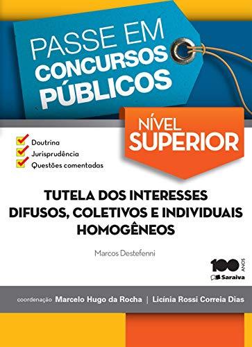 COL. PASSE EM CONCURSOS PÚBLICOS - NÍVEL SUPERIOR - Tutela dos interesses difusos