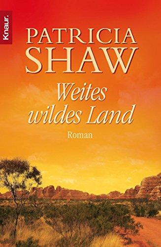Weites wildes Land (Die Hamilton-Saga, Band 1)