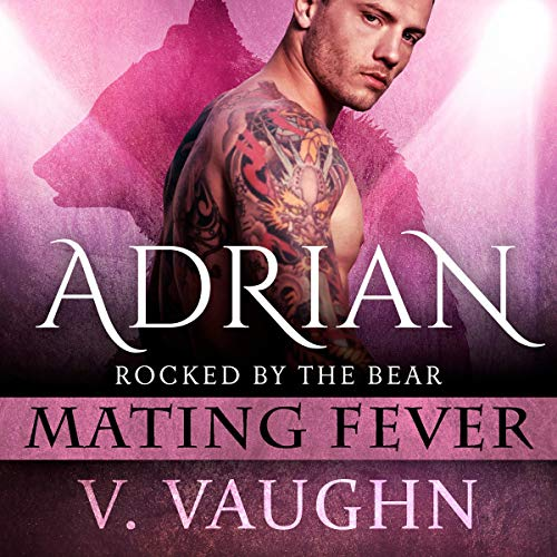 Adrian: Mating Fever Audiobook By V. Vaughn cover art