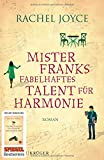 Rachel Joyce: Mr. Franks fabelhaftes Talent für Harmonie