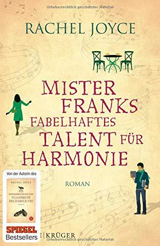 Mister Franks fabelhaftes Talent für Harmonie: Roman