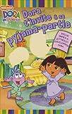 Dora t'invite à sa pyjama-partie : Inclus papier à lettres et enveloppes Dora