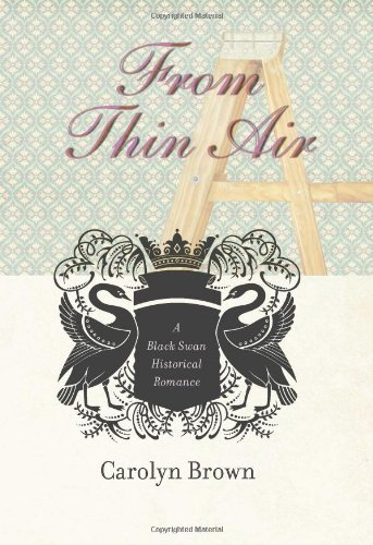 From Thin Air (Black Swan Historical Romance Book 2) (English Edition)