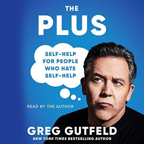 The Plus Audiobook By Greg Gutfeld cover art