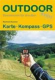 Karte Kompass GPS (OutdoorHandbuch) (Basiswissen für draußen)