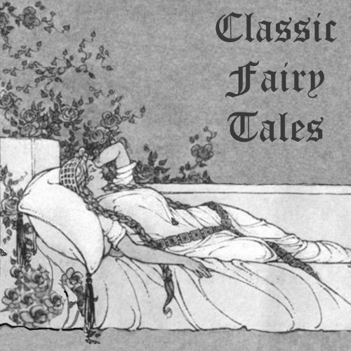 Classic Fairy Tales audiobook cover art
