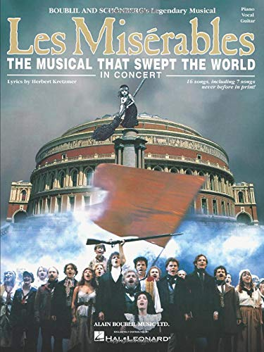 Les Miserables In Concert -For Piano, Voice & Guitar-: Noten für Gesang, Klavier (Gitarre): The Musical That Swept the World
