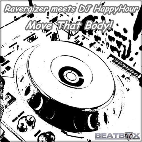Ravergizer & DJ HappyHour