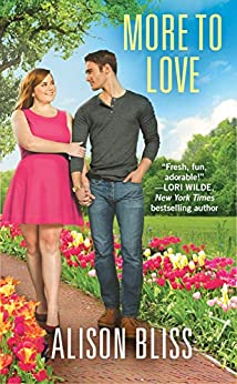 More to Love: a BBW romantic comedy (A Perfect Fit Book 3) by [Alison Bliss]