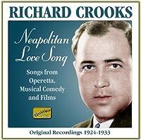 Neapolitan Love Song by Richard Crooks (2011-08-02)