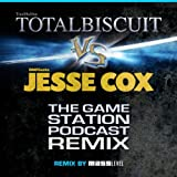 The Game Station Podcast Remix (feat. Totalbiscuit & Jesse Cox)