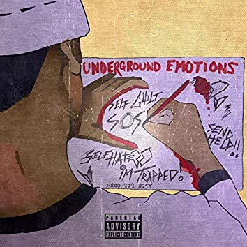 Underground Emotions