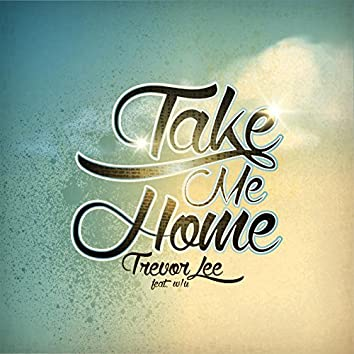Take Me Home (feat. W/U)