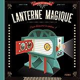 Ma lanterne magique - Pour découvrir le cinéma !