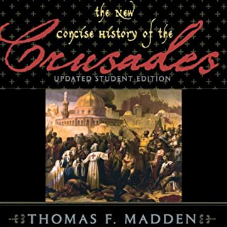 The New Concise History of the Crusades     Critical Issues in World and International History              By:                                                                                                                                 Thomas F. Madden                               Narrated by:                                                                                                                                 Claton Butcher                      Length: 10 hrs and 47 mins     114 ratings     Overall 4.4