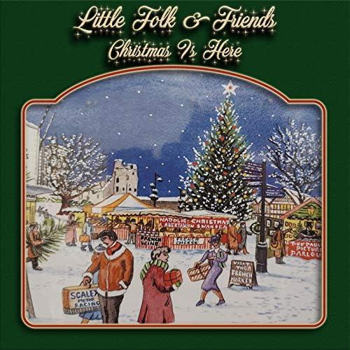 The Little Folk & Friends