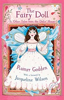 The Fairy Doll: & Other Tales from the Dolls' House by Rumer Godden (2014-05-01)
