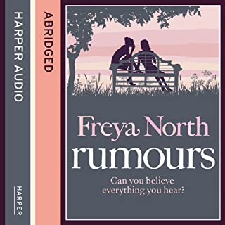 Rumours                   By:                                                                                                                                 Freya North                               Narrated by:                                                                                                                                 Rosie Jones                      Length: 6 hrs and 20 mins     6 ratings     Overall 4.5