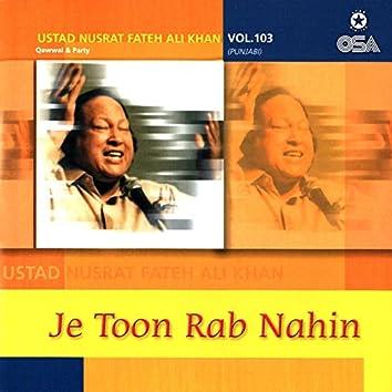 Je Toon Rab Nahin, Vol. 103