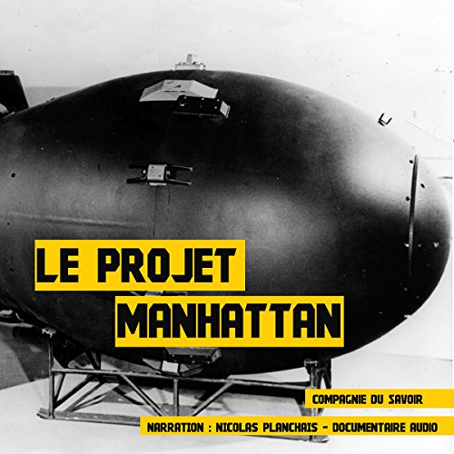 Le projet Manhattan audiobook cover art