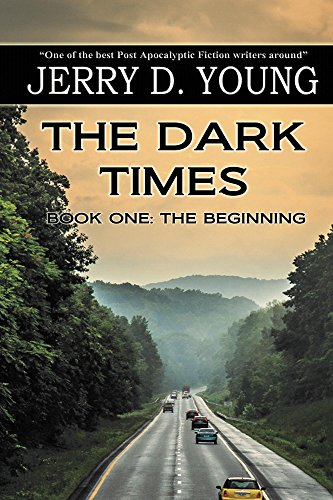 The Dark Times: Part One - The Beginning by [Jerry D. Young]